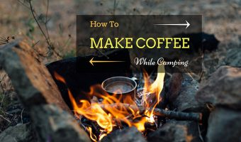 How-To-Make-Coffee-While-Camping