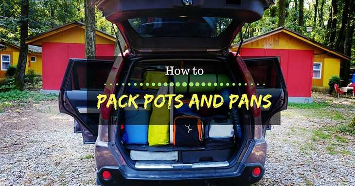 How to Pack Pots and Pans